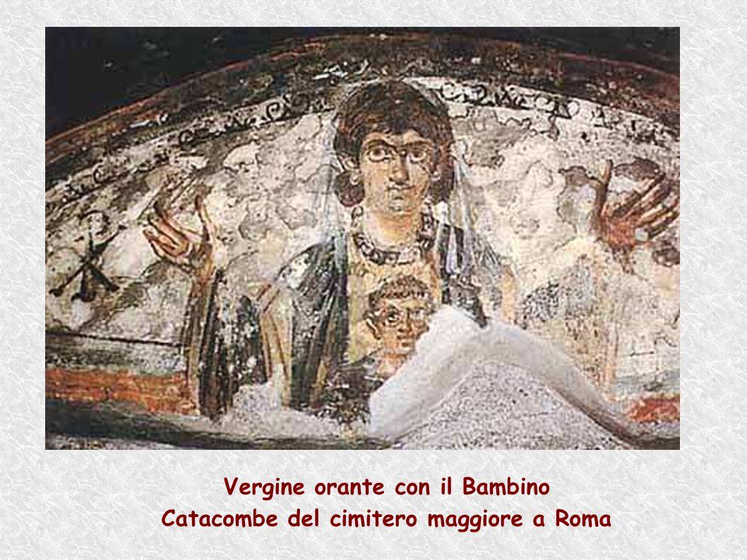 Vergine orante con il Bambino Catacombe del cimitero maggiore a Roma