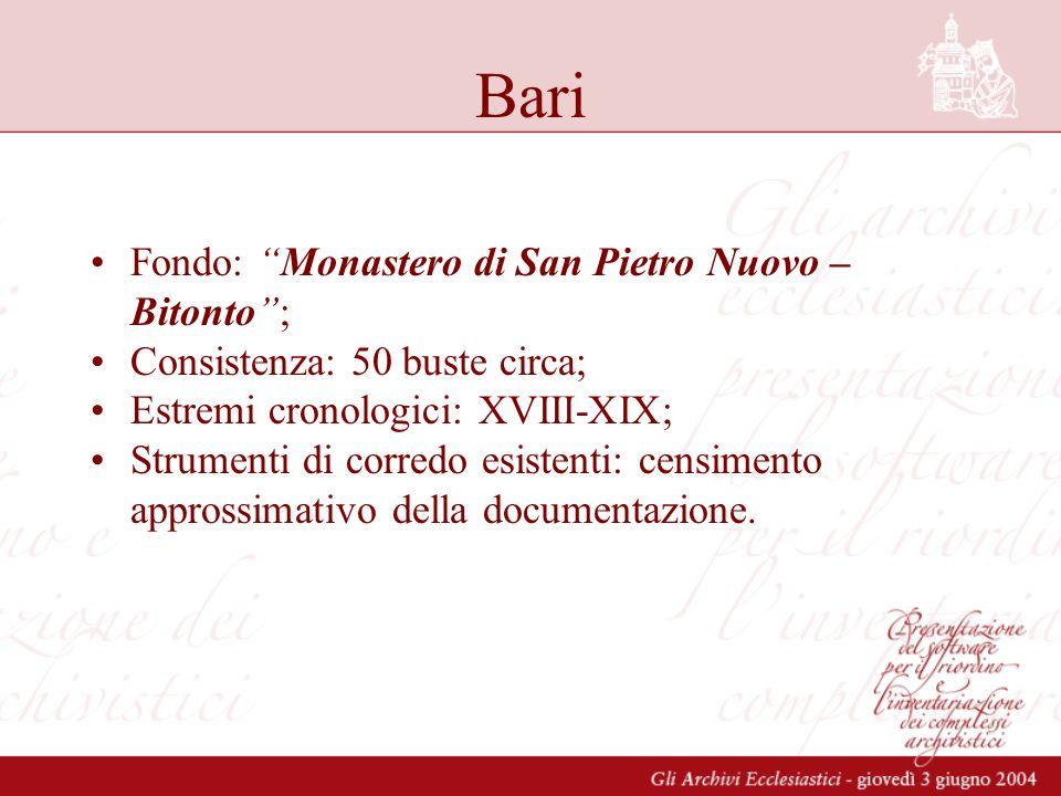 Piazza Armerina –Più rappresentazioni di fondi per uno stesso complesso –Descrizioni fino al livello di sottoserie Catanzaro –Archivio diocesano Catanzaro