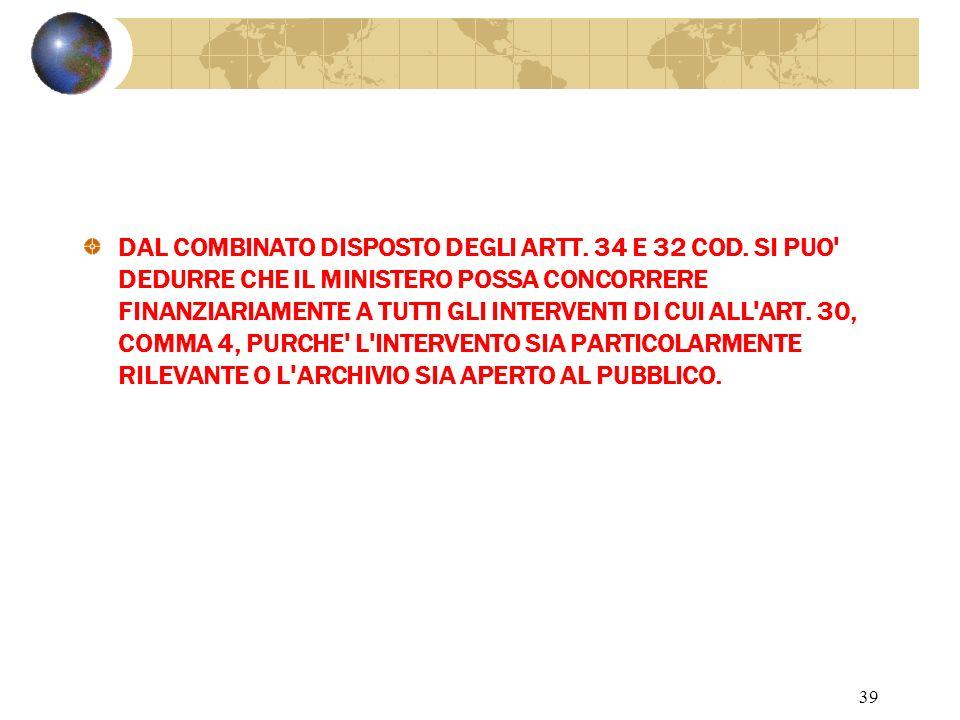 38 Art.35 comma 1 Intervento finanziario del Ministero.
