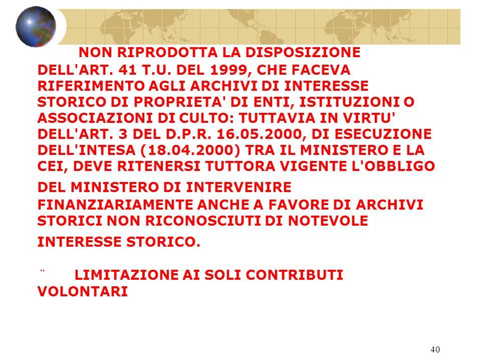 39 DAL COMBINATO DISPOSTO DEGLI ARTT. 34 E 32 COD.
