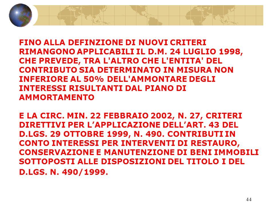 43 SOSTITUISCE ART. 43 DEL T.U. 1999 NON E INTERVENTO A CONSUNTIVO RISPETTO AL T.U.