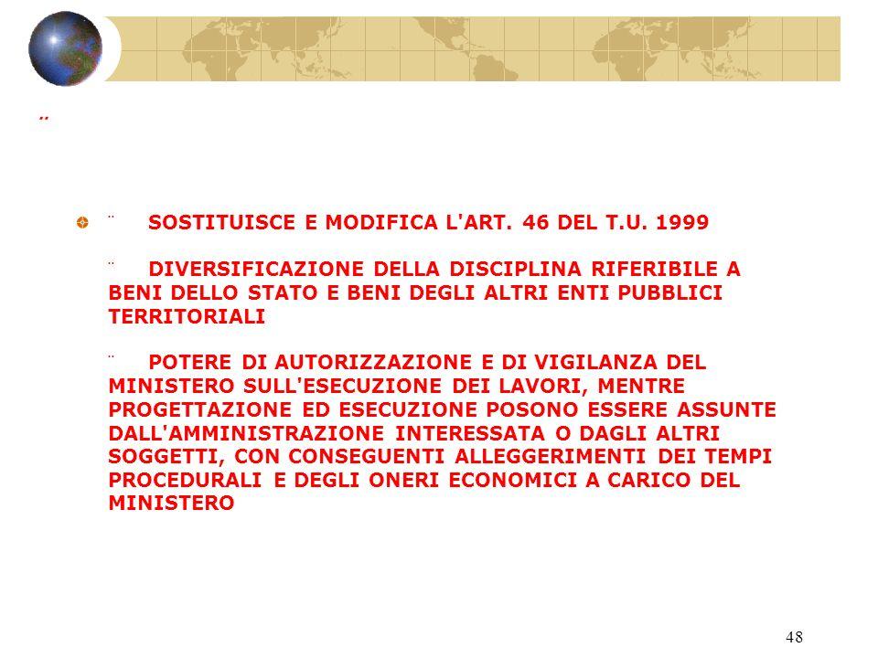 47 Art. 39 Interventi conservativi su beni dello Stato.