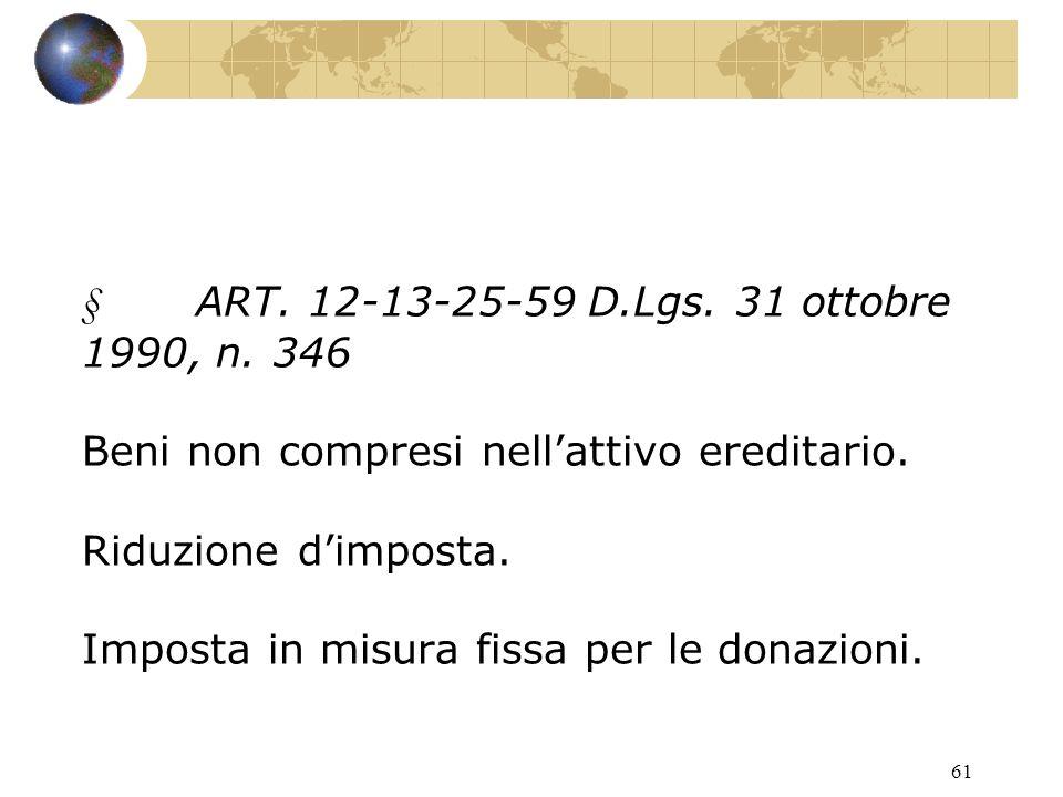60 ALTRE AGEVOLAZIONI: ART.134 TUIR Redditi dei fabbricati.