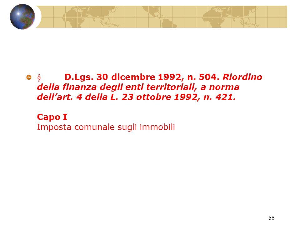 65 D.P.R. 29 settembre 1973, n. 601. Disciplina delle agevolazioni tributarie.