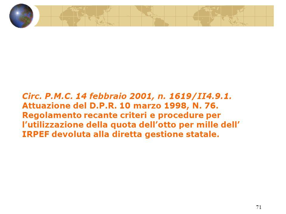 70 D.P.R. 10 marzo 1998, n. 76.