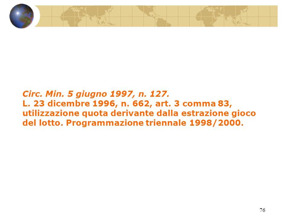 75 L.23 dicembre 1996, n. 662. Misure di razionalizzazione della finanza pubblica.