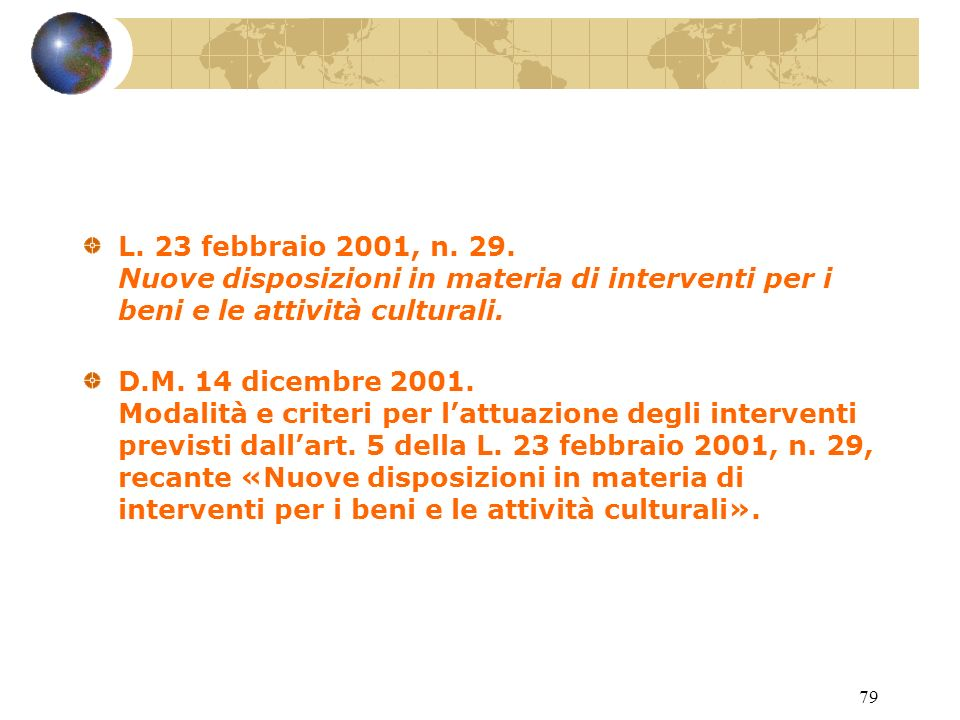 78 L.29 dicembre 2000 n. 400. Rifinanziamento della L.