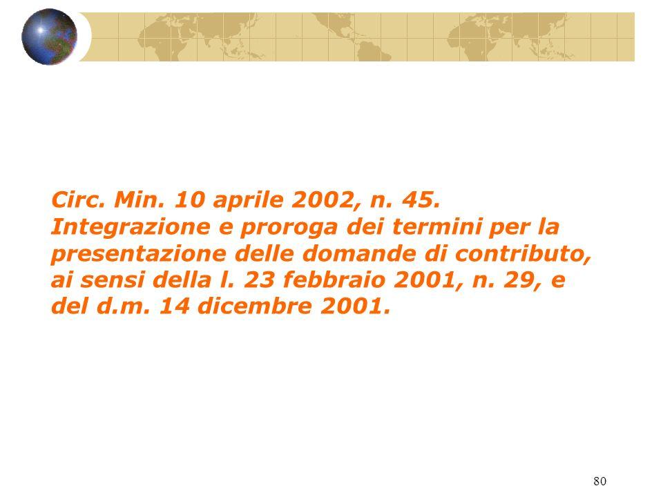 79 L.23 febbraio 2001, n. 29.