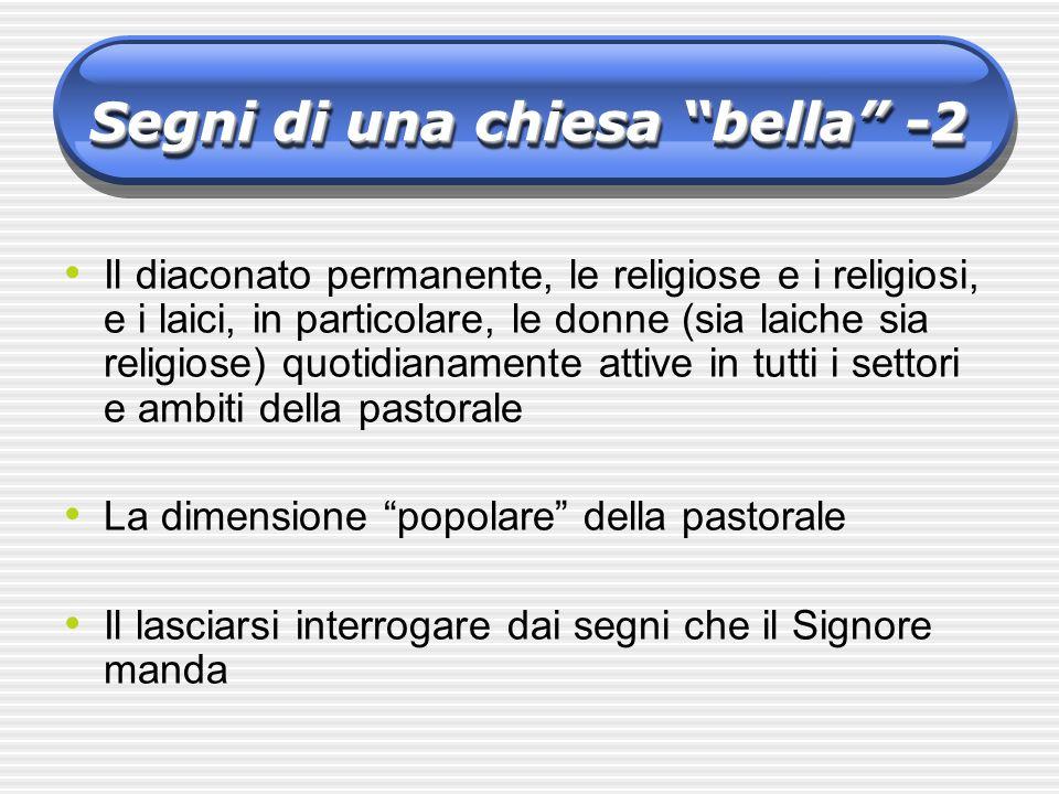 Il diaconato permanente, le religiose e i religiosi, e i laici, in particolare, le donne (sia laiche sia religiose) quotidianamente attive in tutti i
