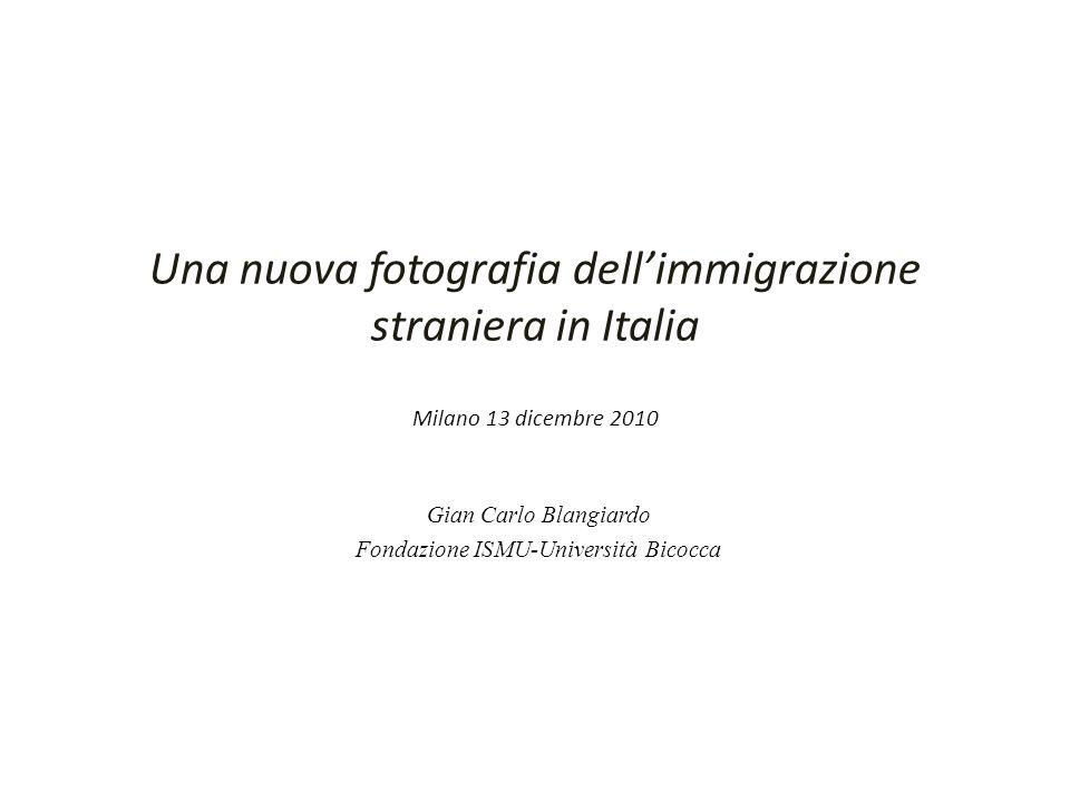 Una nuova fotografia dellimmigrazione straniera in Italia Milano 13 dicembre 2010 Gian Carlo Blangiardo Fondazione ISMU-Università Bicocca
