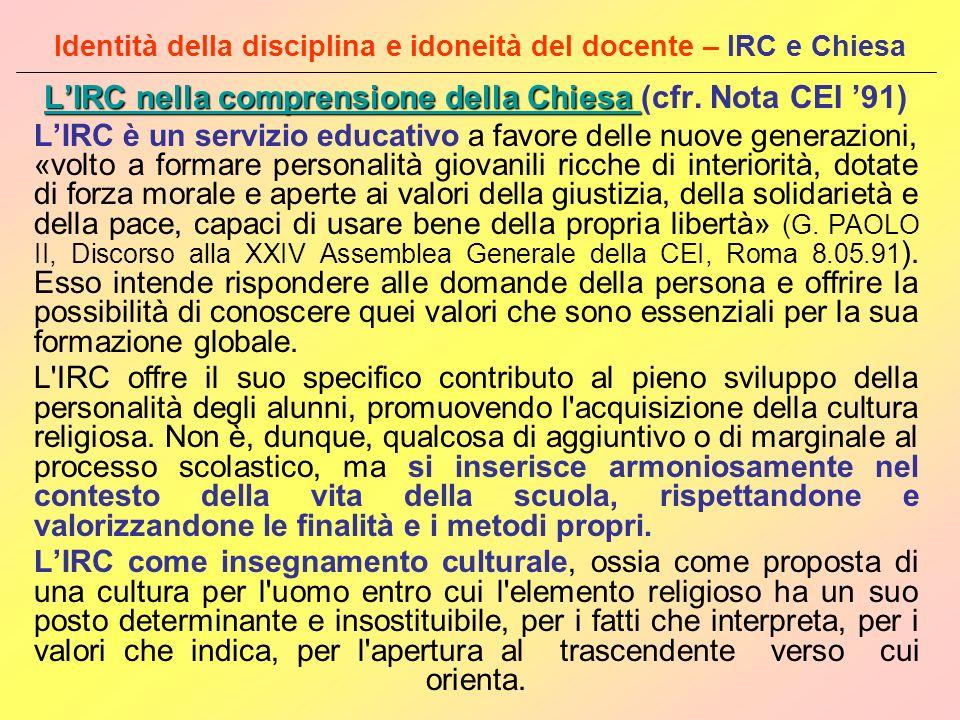 Identità della disciplina e idoneità del docente – IRC e Chiesa LIRC nella comprensione della Chiesa LIRC nella comprensione della Chiesa LIRC nella c