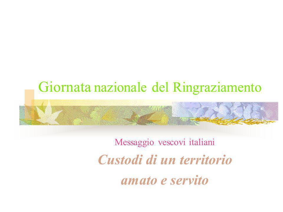 Giornata nazionale del Ringraziamento Messaggio vescovi italiani Custodi di un territorio amato e servito