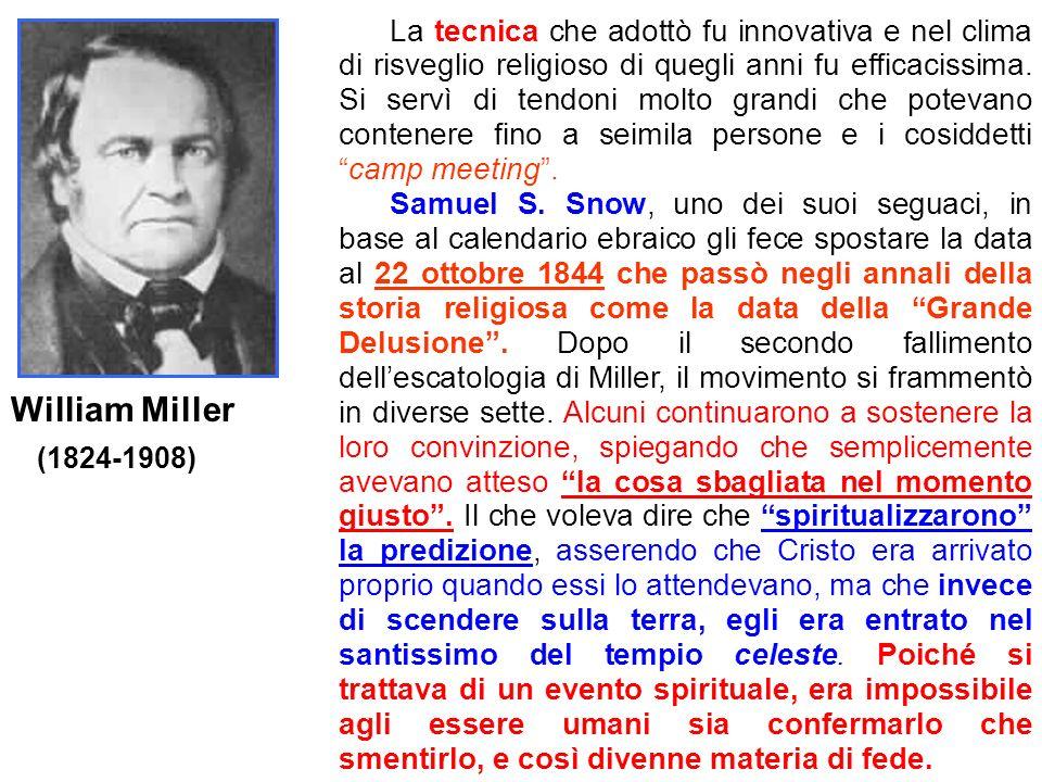 William Miller La tecnica che adottò fu innovativa e nel clima di risveglio religioso di quegli anni fu efficacissima. Si servì di tendoni molto grand