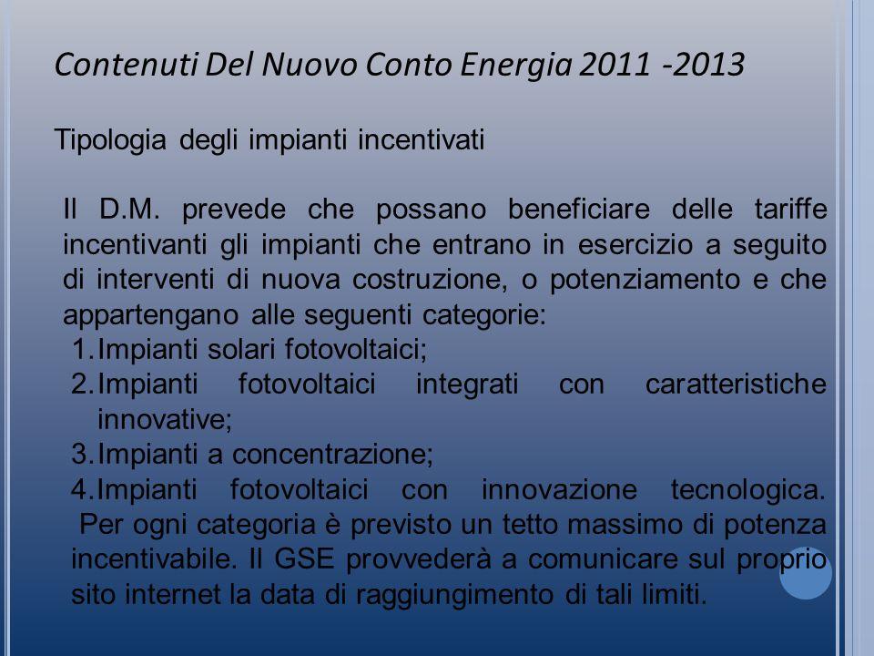 Trattamento fiscale Agenzia Entrate circolare 46/2007 Il Conto Energia , non ha lo scopo di favorire la realizzazione dell investimento, bensì quella di sostenere la produzione di energia mediante lo sfruttamento dell impianto fotovoltaico.