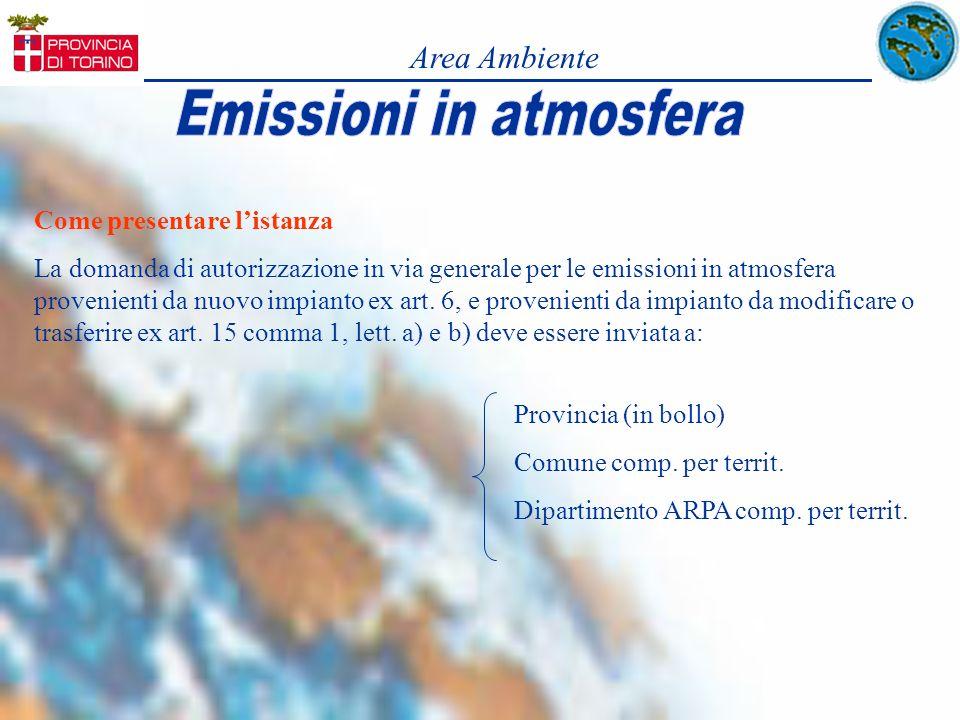 Area Ambiente Come presentare listanza La domanda di autorizzazione in via generale per le emissioni in atmosfera provenienti da nuovo impianto ex art