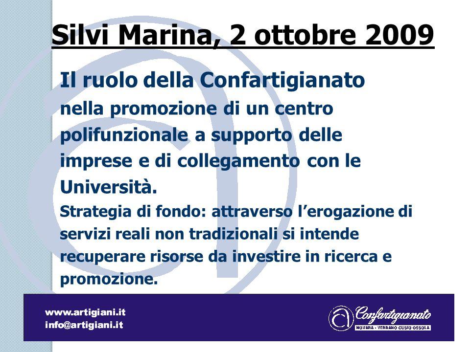Silvi Marina, 2 ottobre 2009 Il ruolo della Confartigianato nella promozione di un centro polifunzionale a supporto delle imprese e di collegamento con le Università.
