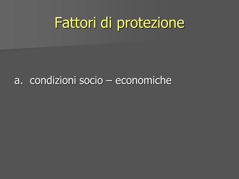 a. condizioni socio – economiche