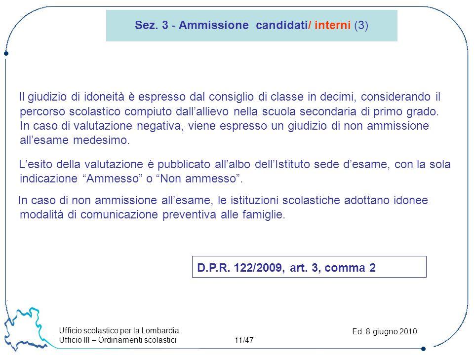 Ufficio scolastico per la Lombardia Ufficio III – Ordinamenti scolastici 11/47 Ed.