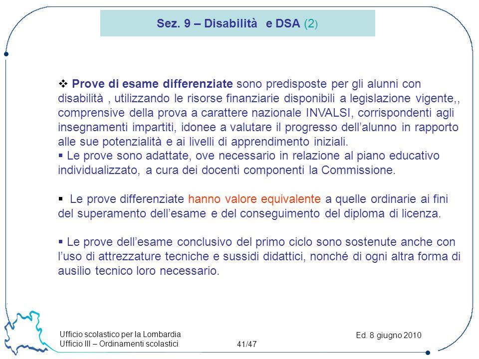 Ufficio scolastico per la Lombardia Ufficio III – Ordinamenti scolastici 41/47 Ed.