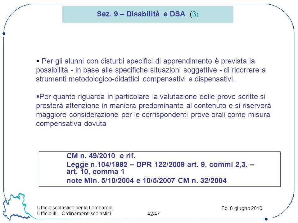 Ufficio scolastico per la Lombardia Ufficio III – Ordinamenti scolastici 42/47 Ed.