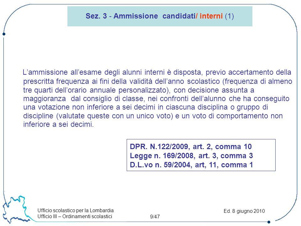 Ufficio scolastico per la Lombardia Ufficio III – Ordinamenti scolastici 10/47 Ed.