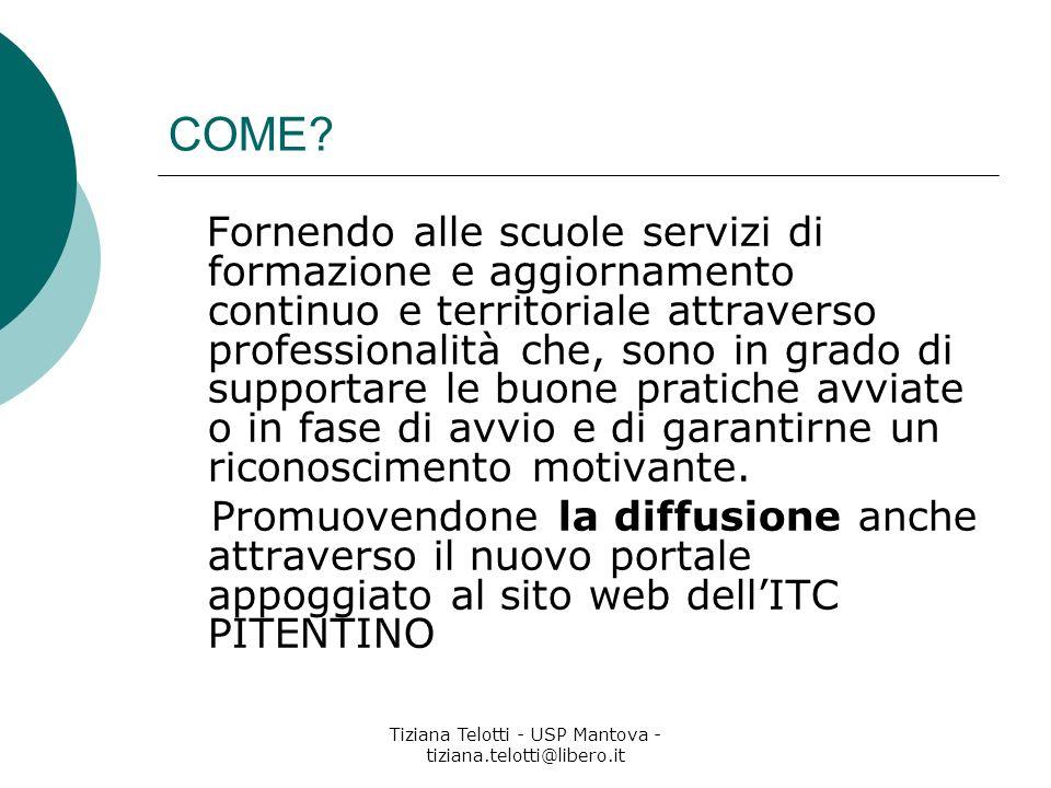 Tiziana Telotti - USP Mantova - tiziana.telotti@libero.it COME.