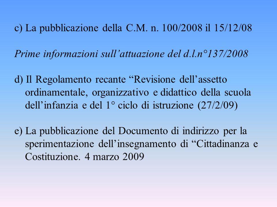 Le tappe fondamentali nello sviluppo del rapporto tra Scuola e Cittadinanza e Costituzione A)Lintroduzione dell Educazione Civica nelle scuole secondarie italiane di primo e secondo grado (DPR 13 giugno 1958, n.