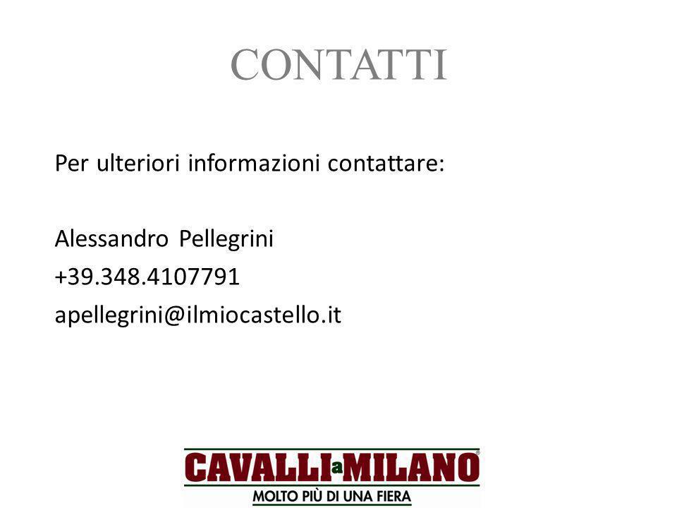 CONTATTI Per ulteriori informazioni contattare: Alessandro Pellegrini +39.348.4107791 apellegrini@ilmiocastello.it