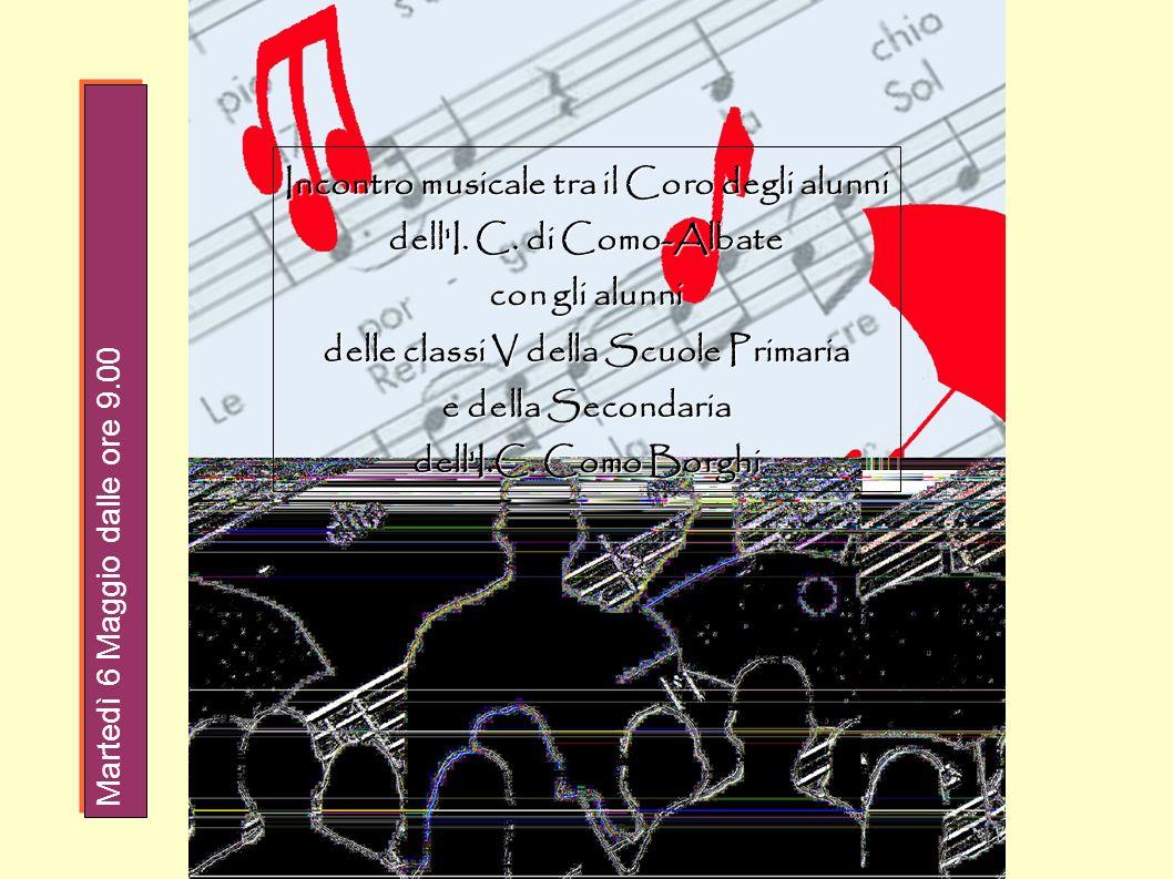 Incontro musicale tra il Coro degli alunni dell'I. C. di Como-Albate con gli alunni delle classi V della Scuole Primaria e della Secondaria dell'I.C.