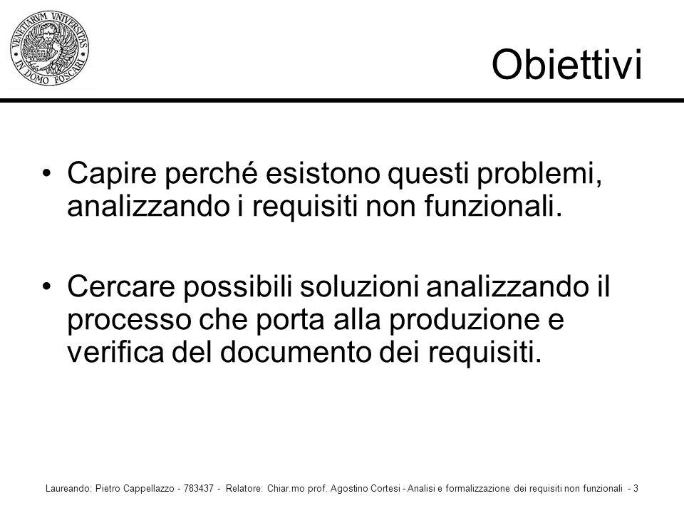 I requisiti non funzionali Laureando: Pietro Cappellazzo - 783437 - Relatore: Chiar.mo prof.