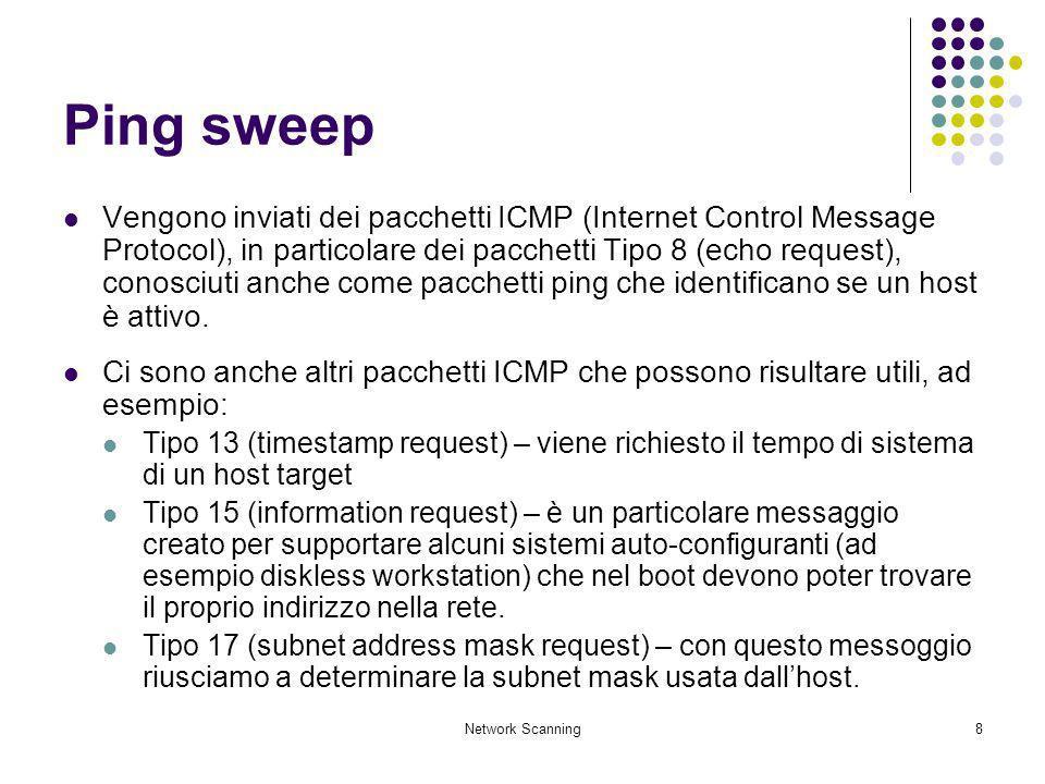 Network Scanning19 Stealth TCP scanning methods Questi metodi sfruttano alcune lacune del protocollo TCP/IP, provocate inviando pacchetti con configurazioni di bit non standard.