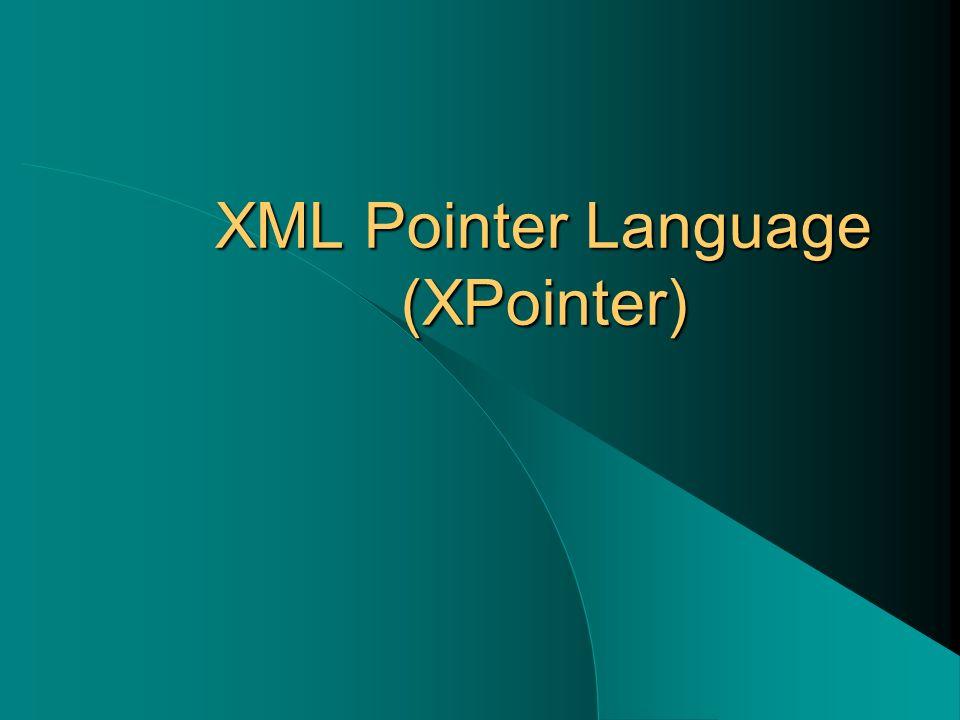 XML Pointer Language (XPointer)