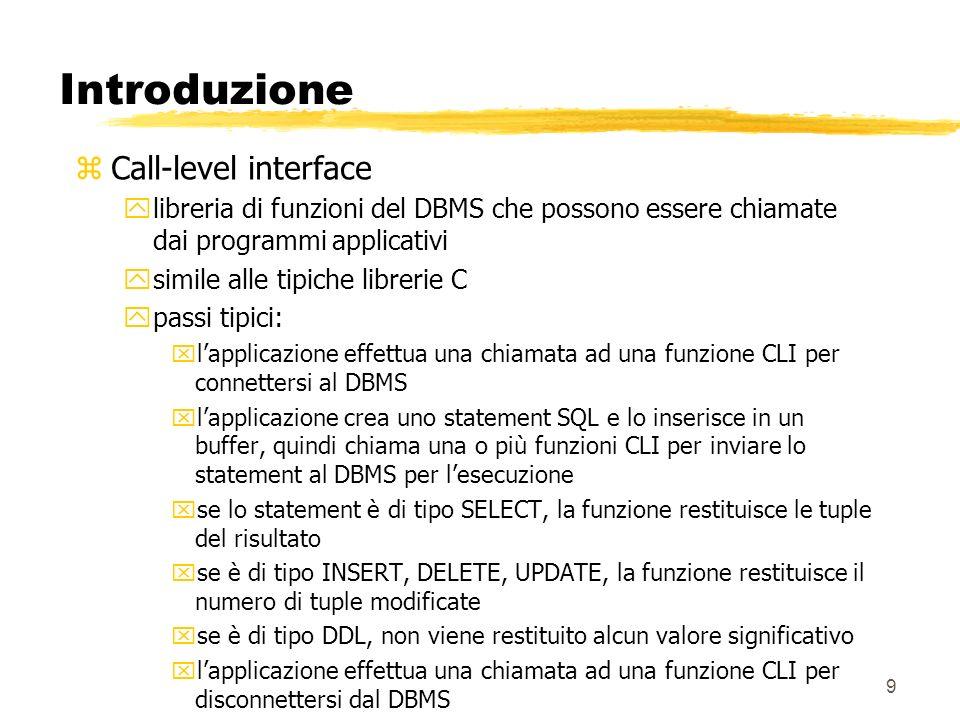 80 Esecuzione statement zCome in ODBC, è nenessario distinguere tra statement che rappresentano query e statement di aggiornamento Per eseguire una query: stmt.executeQuery(SELECT * FROM IMPIEGATI ); Per eseguire una operazione di aggiornamento, inclusi gli statement DDL: stmt.executeUpdate(INSERT INTO IMPIEGATI VALUES AB34,Gianni, Rossi,GT67,1500 ); stmt.executeUpdate( CREATE TABLE PROVA (CAMPO1 NUMBER)); zil terminatore dello statement (es.