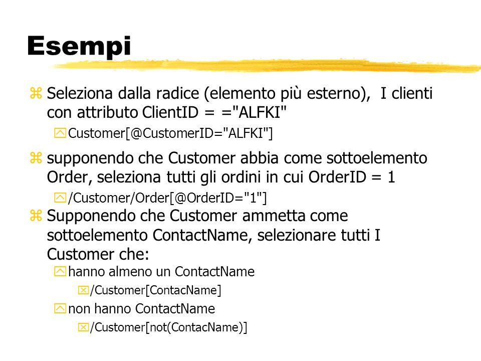 Esempi zSeleziona dalla radice (elemento più esterno), I clienti con attributo ClientID = =