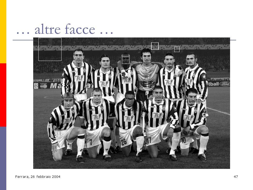 Ferrara, 26 febbraio 200447 … altre facce …