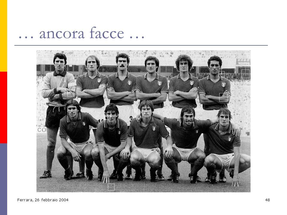 Ferrara, 26 febbraio 200448 … ancora facce …