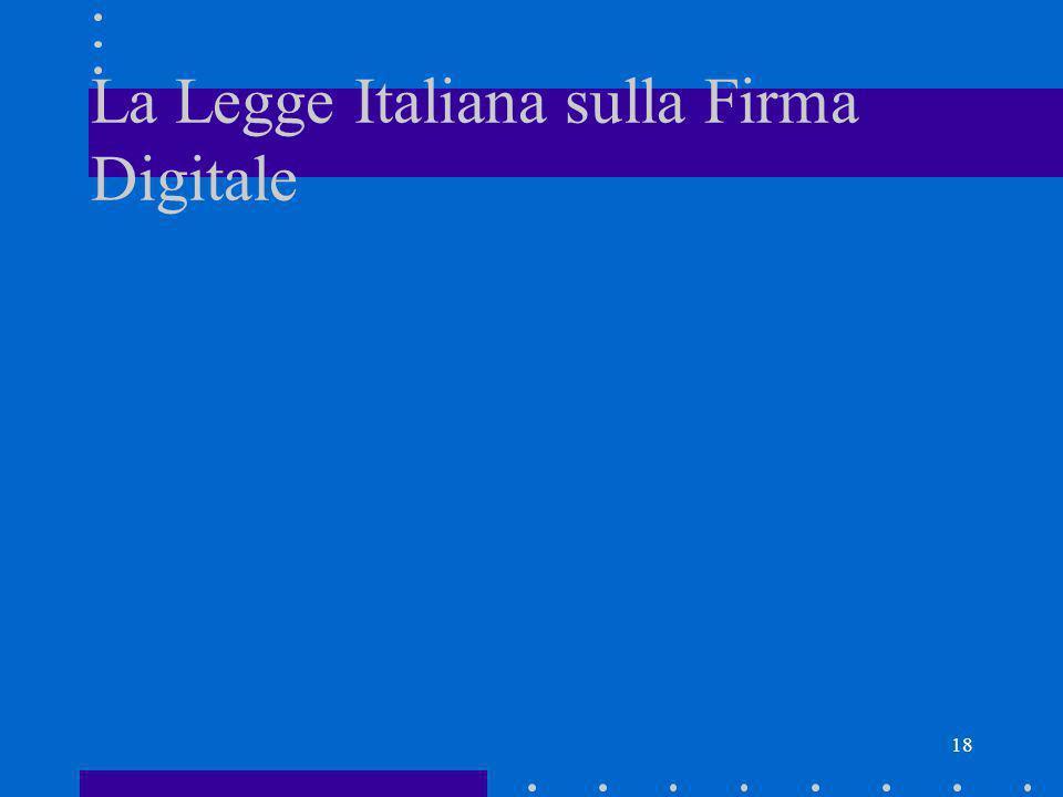 18 La Legge Italiana sulla Firma Digitale