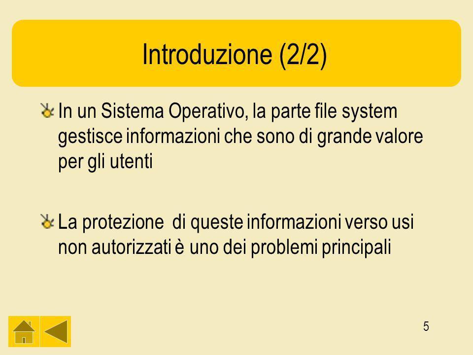 16 ACL (3/3) Esempio : Quattro utenti Jan, Els, Jelle e Mike che appartengono rispettivamente ai gruppi system, staff, student e student File0: (Jan,*,RWX) File1(Jan,system, RWX) File2: (Jan,*,RW-), (Els, staff, RW-), (Mike,*,RWX) File3: ( *, student, R--) File4: (Jelle,*,---), (*,student, R--)