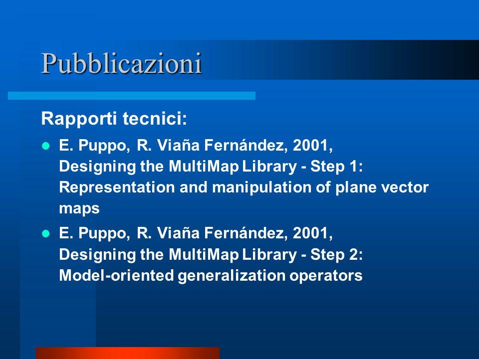Pubblicazioni Rapporti tecnici: E. Puppo, R.