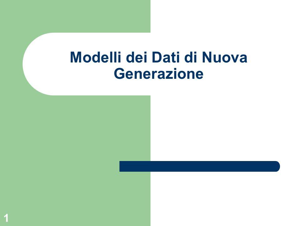1 Modelli dei Dati di Nuova Generazione