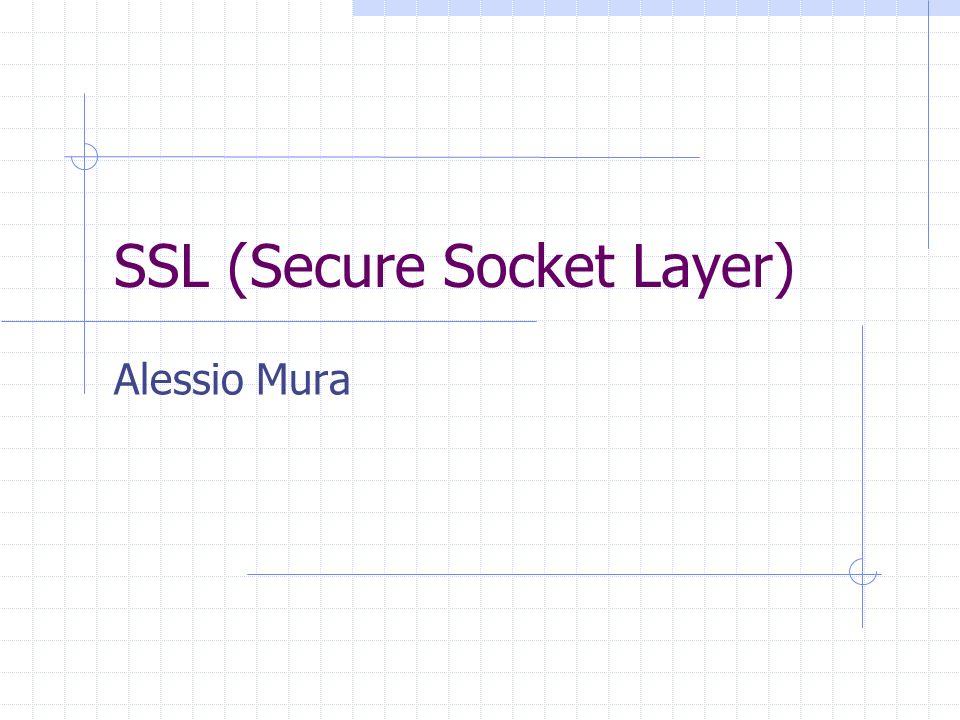 Introduzione SSL v3.0 Netscape Communication Corporation Funzionalità fondamentali: Privatezza del collegamento Autenticazione Affidabilità (Message Authentication Code)