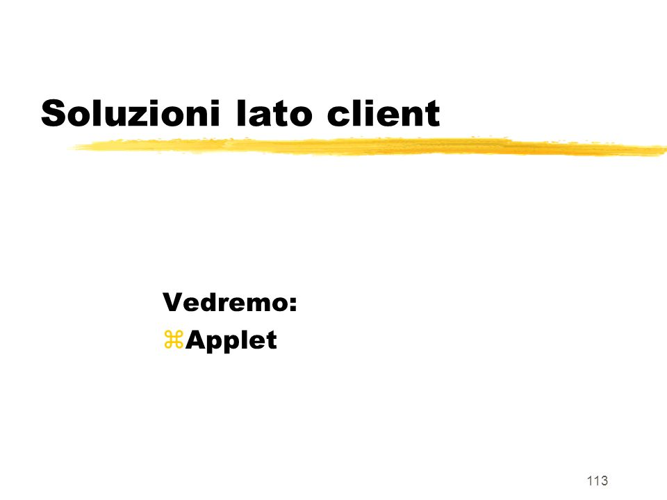 114 Sistema classico a 2-strati (lato client) Elaboratore Server Elaboratore Client Internet Browser Applet Java programmi Active X JavaScript User System Interface Strato 1 Strato 2 Data Management System Base di dati File System Business Logic