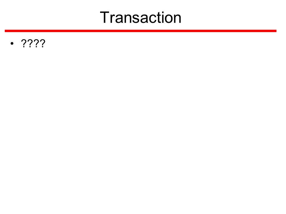 Transaction ????