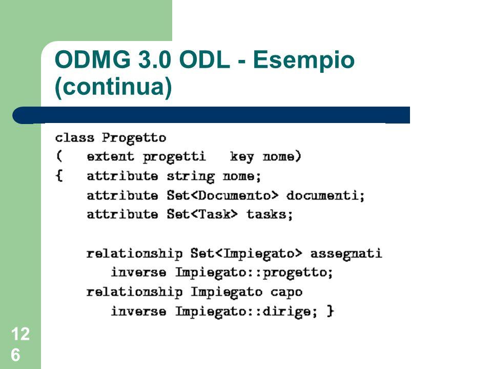 126 ODMG 3.0 ODL - Esempio (continua)