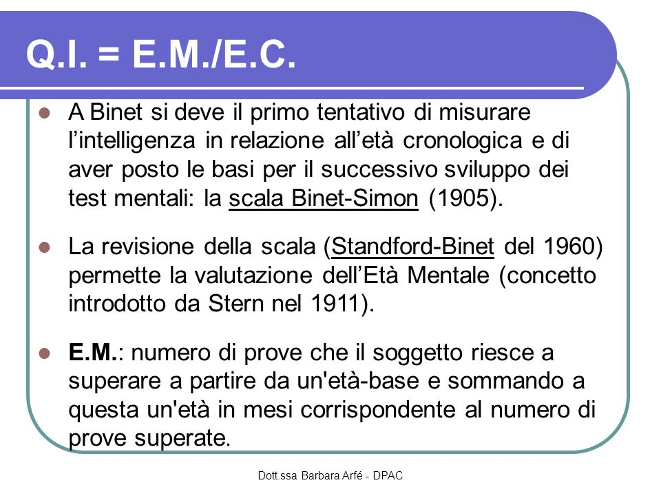 Q.I. = E.M./E.C.