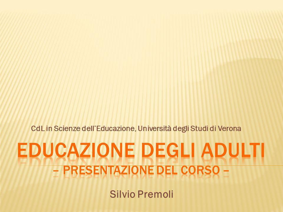 CdL in Scienze dellEducazione, Università degli Studi di Verona Silvio Premoli
