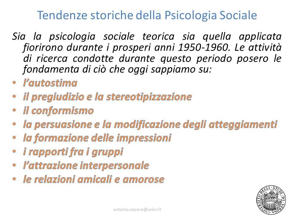 Tendenze storiche della Psicologia Sociale antonio.nocera@univr.it