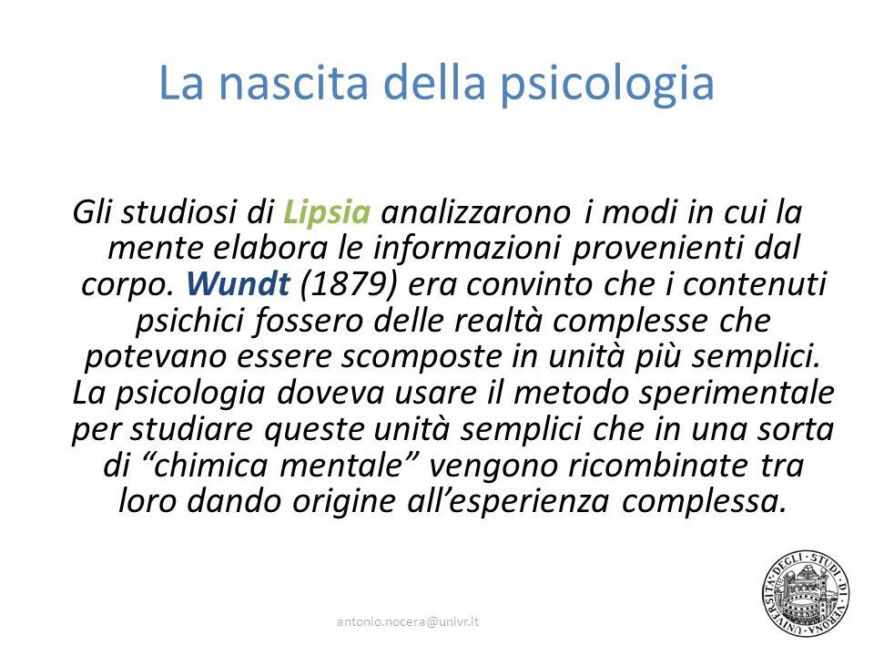 La nascita della psicologia Gli studiosi di Lipsia analizzarono i modi in cui la mente elabora le informazioni provenienti dal corpo.