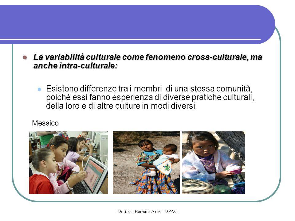 La variabilità culturale come fenomeno cross-culturale, ma anche intra-culturale: La variabilità culturale come fenomeno cross-culturale, ma anche int