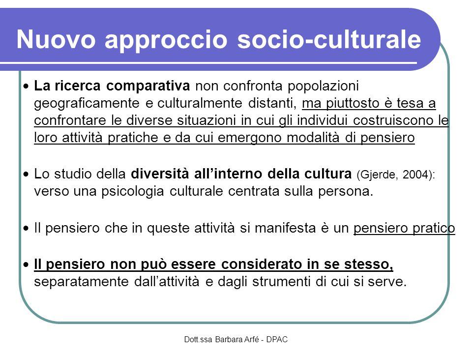 Nuovo approccio socio-culturale La ricerca comparativa non confronta popolazioni geograficamente e culturalmente distanti, ma piuttosto è tesa a confr